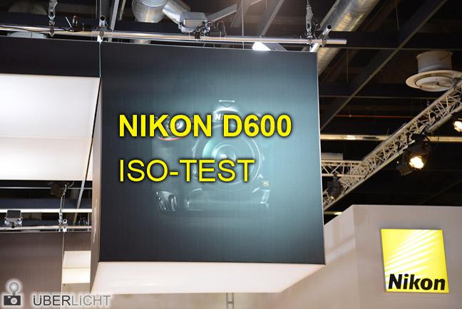 Nikon D600 ISO-Test auf der Photokina 2012