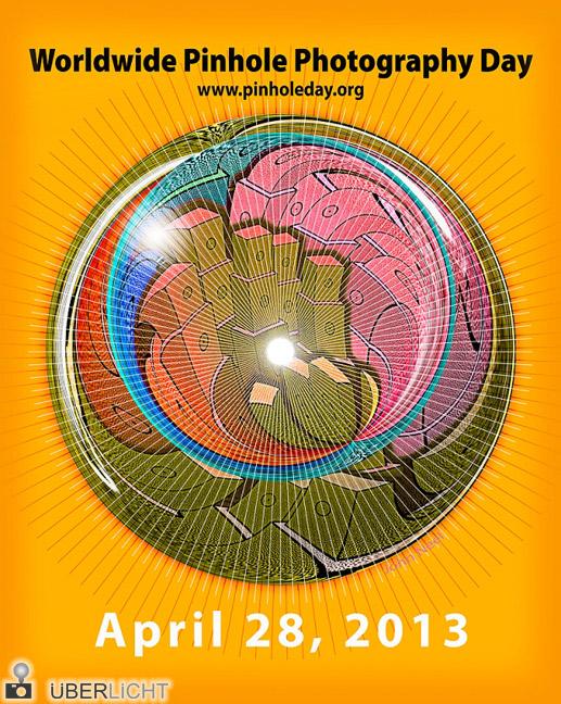 Poster zum Pinhole Day, Tag der Lochkamera-Fotografie, weltweit, 2013