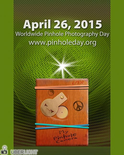 Pinhole Day 2015, Tag der Lochkamerafotografie, John Neel, WPPD